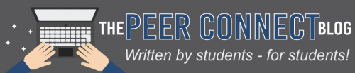 The Peer Connect Blog - Written by students for students!